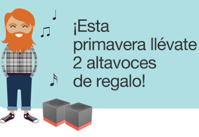 ESTA PRIMAVERA LLÉVATE 2 ALTAVOCES DE REGALO