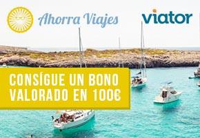 GANA UN BONO DE 100€ PARA VIATOR CON AHORRAVIAJES